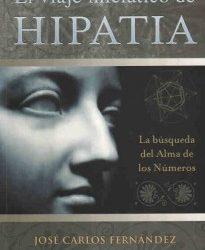 El viaje iniciático de Hipatia, de José Carlos Fernández