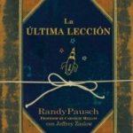 «La última lección», de Randy Pausch