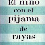 """""""El niño con el pijama a rayas"""", de John Boyne"""