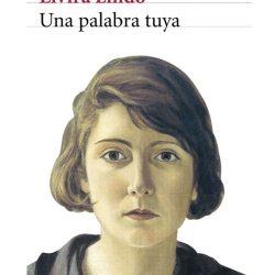 «Una palabra tuya», de Elvira Lindo