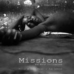 Missions: el reportaje fotográfico de otra realidad