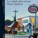 «La verdad sobre el caso Harry Quebert», de Joël Dicker