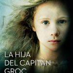 «La hija del Capitán Groc», de Víctor Amela