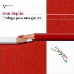 Prólogo para una guerra, de Iván Repila