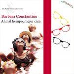«Al mal tiempo, mejor cara», de Barbara Constantine