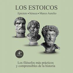 Los estoicos (Epicteto, Séneca y Marco Aurelio), 4.ª edición, de editorial NA
