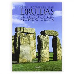 Druidas. El espíritu del mundo celta, de Peter Berresford Ellis