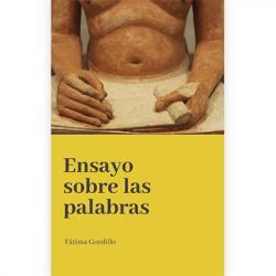 Ensayo sobre las palabras, de Fátima Gordillo